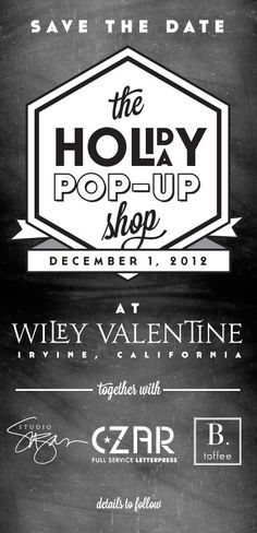 TYPE Wiley Valentine pop-up shop Design Poster, Flyer Design, Graphic Design, Nail Pops, Pop Up Market, Holiday Pops, Pop Up Shops, Save The Date, Signage