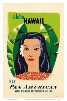 Travel poster by Edward McKnight Kauffer Aloha Hawaii, Fly Pan American. Hawaii Vintage, Vintage Hawaiian, Aloha Vintage, Travel Ads, Airline Travel, Aloha Hawaii, Hawaii Travel, Hawaii Usa, Vintage Travel Posters