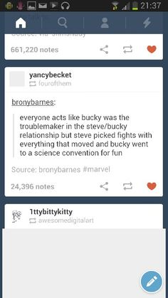 ''Everyone acts like Bucky was the troublemaker in the Steve/Bucky relationship, but Steve picked fights with everything that moved and Bucky went to a science convention for fun.'' WOW!