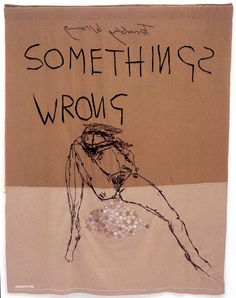 """Tracey Emin: """"Something's Wrong"""", 2002 (patchwork)"""