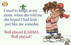 at least i apologized for being a bratty bitch Funny Karma Quotes, Funny Quotes For Kids, Funny Quotes About Life, Funny Kids, Life Quotes, Humorous Quotes, Ungrateful Kids, No Kidding, For Elise