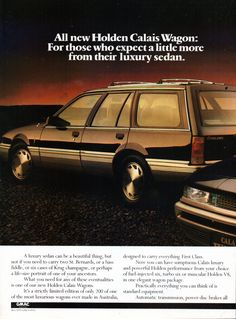 1988 VL Holden Calais Wagon Plated Page 1 Aussie Original Magazine Advertisement Car Pictures, Car Pics, Holden Australia, Aussie Muscle Cars, Australian Cars, Holden Commodore, Alaska Airlines, Car Advertising, General Motors