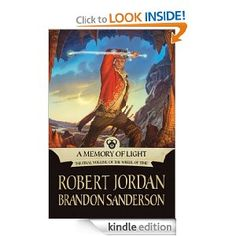 A Memory of Light (Wheel of Time) by Robert Jordan, Brandon Sanderson 912 pages Macmillian Robert Jordan, Brandon Sanderson, My Books, Memories, Reading, Kindle, Advertising, Pdf, Fire