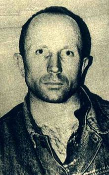 Anatoly Onoprienko- Citizen O. Ukranian serial killer. Confessed to 52 murders over a 6 year period. The killings had a set pattern. He chose an isolated house & gained the attention of the occupants by creating a commotion. He would then kill all occupants starting with the adult male, before killing the spouse & finally the children. He would then usually set the building alight to cover his tracks. He would also kill any witness unlucky enough to cross his path during his murderous rampages.