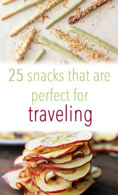 25 Make-Ahead Snacks That Are Perfect For Traveling. Note: take these ideas and modify them for the SOS plan.