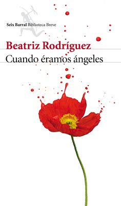 """¿Cuándo se empieza a gestar un crimen, cuando se decide cometerlo o muchos años antes, cuando éramos ángeles? """"Cuando éramos ángeles"""", de Beatriz Rodríguez."""