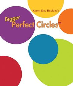 Bigger Perfect Circles by Karen Kay Buckley BPC