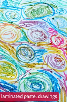 Weve been experimenting with laminating pastel drawings.