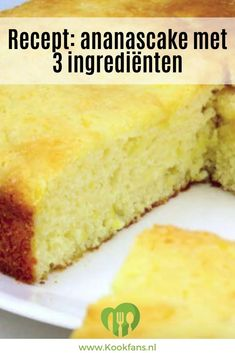 This summery and airy pineapple cake is made with only 3 ingredients! Dutch Recipes, Baking Recipes, Sweet Recipes, Cake Recipes, Snack Recipes, Köstliche Desserts, Delicious Desserts, Yummy Food, Pie Cake