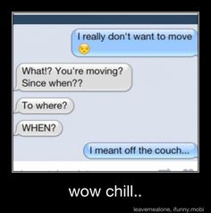 this totally makes me think of something my youngest sister and i would txt to each other....im the feak out!!  bahahaha