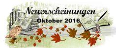 Leserattes Bücherwelt: [Unsere Top Ten der Buchneuerscheinungen] Oktober ...