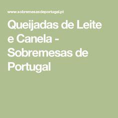 Queijadas de Leite e Canela - Sobremesas de Portugal