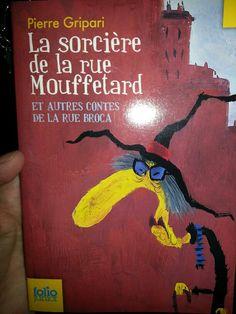 La sorcière de la rue Mouffetard. Pierre Gripari (febrero 2013)