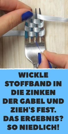 Wickle Stoffband in die Zinken der Gabel und zieh's fest. So nie… Wrap the fabric ribbon in the prongs of the fork and pull it tight. The result? Fabric Tape, Fabric Ribbon, Handmade Christmas Gifts, Christmas Diy, Diy And Crafts, Crafts For Kids, Diy Crystals, Diy House Projects, Diy Ribbon