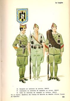 Spanish Foreign Legion; 1936-37 L to R Sergeant in Service Dress, Legionaire in Summer campaign dress & Legionaire in Winter campaign dress
