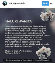 Naluri wanita Islamic Love Quotes, Islamic Inspirational Quotes, Muslim Quotes, Amazing Quotes, Best Quotes, Sabar Quotes, Wisdom Quotes, Life Quotes, Cinta Quotes