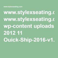 www.stylexseating.com wp-content uploads 2012 11 Ouick-Ship-2016-v1.pdf