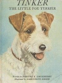 Tinker, The Little Fox Terrier-by Dorothy L'Hommedieu - 1957 - 1 of 6 in The Terrier Series