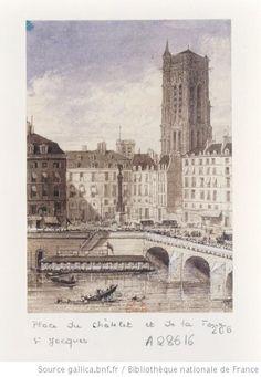 Paris, XIXème siècle - Place du Châtelet et la Tour Saint-Jacques. Dessin de S. Frisch
