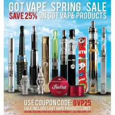 Spring Special - 25% off Got Vape Products  http://www.cannabis-discounts.com/got-vape/spring-special-25-off-got-vape-products