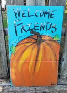 Welcome Friends Reclaimed wood Pumpkin wood sign with Pumpkin Canvas Painting, Painting On Wood, Wood Pumpkins, Farmhouse Wall Art, Turquoise Background, Fall Things, Autumn Art, Porch Signs, Fall Decorations