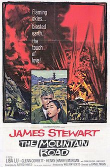 The Mountain Road    Original film poster  Directed byDaniel Mann  Produced byWilliam Goetz  Written byAlfred Hayes  Theodore White (book)  StarringJames Stewart  Music byJerome Moross  CinematographyBurnett Guffey  Editing byEdward Curtiss  Distributed byColumbia Pictures  Release date(s)June 1960