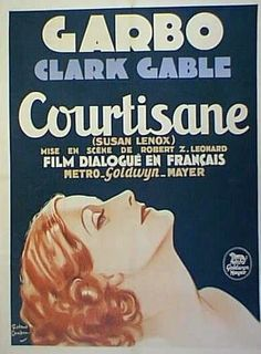 """""""The Fall and Rise of Susan Lenox"""" - foreign promotional film poster, where the film is simply titled, """"Courtisane"""", 1931 (The U.K. title was """"The Rise of Helga"""" !)."""