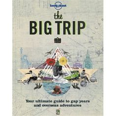 For grads excitedly planning their first big trip! Lonely Planet The Big Trip, available at Chapters