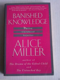 #book textbook Banished Knowledge : Facing Childhood Injuries by Alice Miller (1991, Paperback) withing our EBAY store at  http://stores.ebay.com/esquirestore