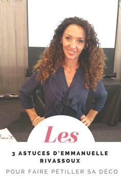 Les 3 astuces d'Emmanuelle Rivassoux pour faire pétiller sa déco
