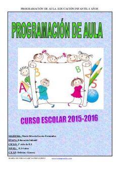 Programación de aula 2015-16.Educación Infantil 4 años. Ines Garcia, Kindergarten, Study, Education, Comics, School, Children, Peru, Ideas