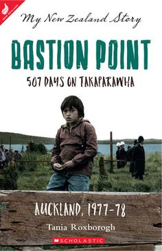 Bastion Point / Tania Roxborogh. 1970s race relations in Aotearoa are revealed to the reader through the eyes and heart of a young Māori girl worried about her pony, and wondering what is wrong with the grown-up world around her.