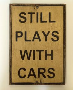 Wood sign painted still plays with cars on Etsy, $30.00