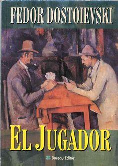 """Fiodor Dostoyevski  """"El jugador"""""""