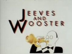 """Jeeves and Wooster"" ~ Hugh Laurie & Stephen Fry 1990-1993"