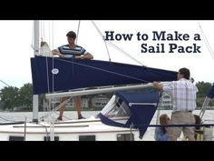 How to Make a Sail Pack – Do-It-Yourself Advice Blog.
