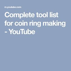 Complete tool list for coin ring making - YouTube