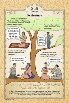 Sufi Comics: On Business    A Sufi Comic on how to make Business transactions? A Sufi is not a person who shuns the world and secludes himself from society, but he's one who engages himself with the world and at the same time submits himself to divine values.
