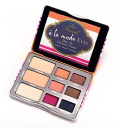 Too Faced A La Mode Eyeshadow Palette - I haven't tried too face yet. This seems like a great palette to start with!