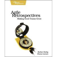 Buy Agile Retrospectives: Making Good Teams Great by Diana Larsen, Esther Derby, Ken Schwaber and Read this Book on Kobo's Free Apps. Discover Kobo's Vast Collection of Ebooks and Audiobooks Today - Over 4 Million Titles! Derby, Diana, Agile Project Management, Management Books, Got Books, Books To Read, Agile Software Development, Kindle, What To Read