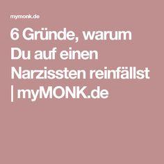 6 Gründe, warum Du auf einen Narzissten reinfällst | myMONK.de