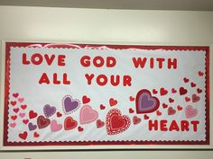 Catholic Bulletin Boards, February Bulletin Boards, Valentines Day Bulletin Board, Christian Bulletin Boards, Winter Bulletin Boards, Preschool Bulletin Boards, Sunday School Classroom, Sunday School Crafts, Christian Crafts