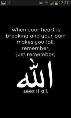 allah quotes heart broken islamic islam remember quote muslim arabic quran sayings dua sees hadith god light verses hindi qoutes Muslim Love Quotes, Beautiful Islamic Quotes, Islamic Inspirational Quotes, Religious Quotes, Islamic Qoutes, Beautiful Images, Hindi Qoutes, Islamic Teachings, Islamic Art