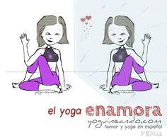 En el Día de los Enamorados celebramos la existencia del yoga como una disciplina capaz de cambiar tu relación contigo mismo y hacer que te quieras enterito, con tus virtudes y tus defectos. Yoguineando, humor y yoga en español