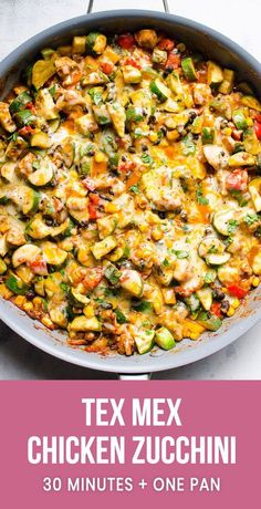 Low carb chicken and zucchini recipe cooked in one skillet with black beans, corn, fresh herbs, taco seasoning and melted cheese on top. Healthy Recipes Tex Mex Chicken and Zucchini - iFOODreal - Healthy Family Recipes Healthy Dinner Recipes For Weight Loss, Healthy Family Meals, Good Healthy Recipes, Family Recipes, Healthy Recipes With Chicken, Chicken Zuchini Recipes, Chicken And Beans Recipe, Healthy Hamburger Recipes, Healthy Eating Recipes