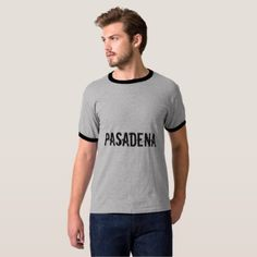 Pasadena California   Pasadena Texas T-Shirt  $29.50  by My_Town  - custom gift idea