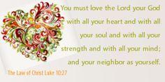 The Law of Christ Luke 10:27
