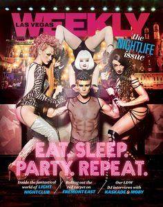 The Nightlife Issue! #LasVegas #Vegas