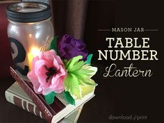 Easy DIY frosted lantern table number for your DIY wedding. Comes with a free number template! Glass Jars, Mason Jars, Free Printable Wedding Invitations, Hanging Vases, My Sewing Room, Diy Table, Table Numbers, Diy Tutorial, Diy Wedding