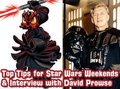 Top Tips to Get the Most out of Star Wars Weekends, David Prowse (Darth Vader) Interview, E-Ticket Event Info, Trivia Contest & more!